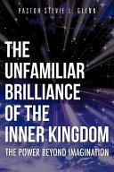 The Unfamiliar Brilliance of the Inner Kingdom