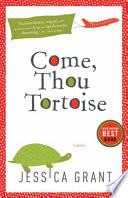Come  Thou Tortoise