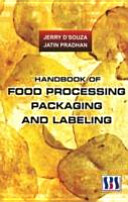 Handbook of Food Processing  Packaging and Labeling Book