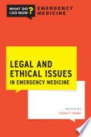 Legal and Ethical Issues in Emergency Medicine