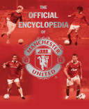 The Official Encyclopedia of Manchester United