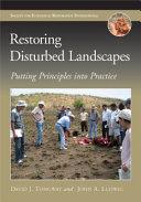 Restoring Disturbed Landscapes