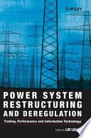 Power System Restructuring and Deregulation