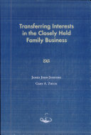 Pdf Transferring Interests in the Closely Held Family Business