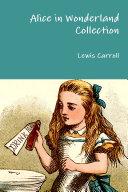 Alice in Wonderland Collection ebook