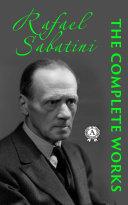 Complete works of Rafael Sabatini [Pdf/ePub] eBook