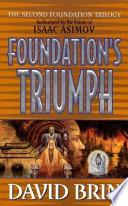 Foundation s Triumph