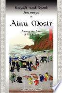Kayak and Land Journeys in Ainu Mosir Book