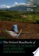 The Oxford Handbook of Historical Ecology and Applied Archaeology