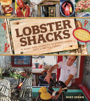 Lobster Shacks  A Road Guide to New England s Best Lobster Joints