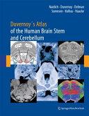 Duvernoy's Atlas of the Human Brain Stem and Cerebellum