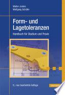 Form- und Lagetoleranzen  : Handbuch für Studium und Praxis