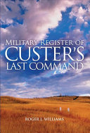 Military Register of Custer's Last Command