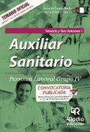 Auxiliar Sanitario. Personal Laboral Grupo IV. Temario y Test Vol. 1. Junta de Comunidades de Castilla La Mancha