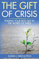 The Gift Of Crisis Book PDF