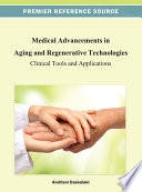 Medical Advancements in Aging and Regenerative Technologies  Clinical Tools and Applications