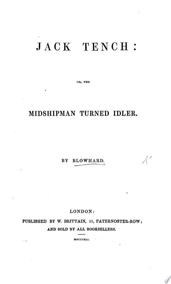 Jack Tench  or  the Midshipman turned idler  By Blowhard   With plates
