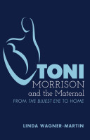 Toni Morrison and the Maternal Book