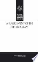 An Assessment Of The Sbir Program