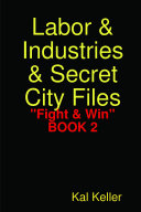 "Labor & Industries & Secret City Files ""Fight & Win"""