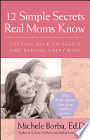 12 Simple Secrets Real Moms Know Book