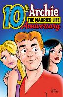 Archie: The Married Life 10th Anniversary [Pdf/ePub] eBook