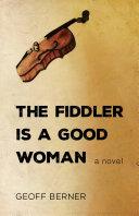 The Fiddler Is a Good Woman