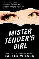Mister Tender's Girl Book