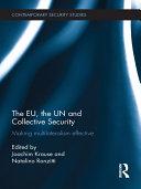The EU, the UN and Collective Security
