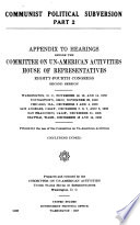 Hearing s  Before the Committee on Un American Activities  House of Representatives  Eighty fourth Congress  First second Sessions