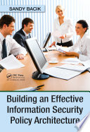 Building An Effective Information Security Policy Architecture Book PDF