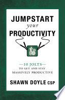 Jumpstart Your Productivity