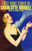 Pdf 7 best short stories by Charlotte Riddell