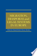 Migration  Diasporas and Legal Systems in Europe
