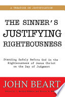 The Sinner's Justifying Righteousness