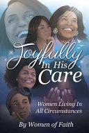 Joyfully In His Care