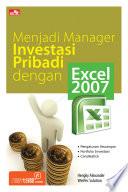 Menjadi Manager Investasi Pribadi dengan Excel 2007