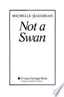 Not a Swan