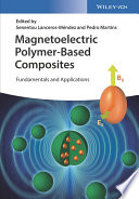 Magnetoelectric Polymer Based Composites Book