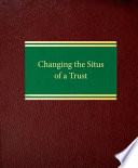 Changing The Situs Of A Trust