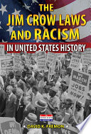 The Jim Crow Laws and Racism in United States History Book PDF