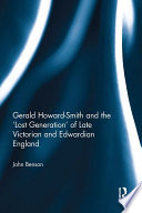 Gerald Howard Smith and the    Lost Generation    of Late Victorian and Edwardian England Book PDF