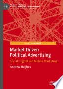Market Driven Political Advertising