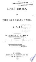 Locke Amsden, Or, The Schoolmaster
