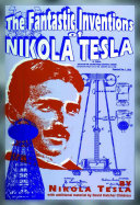 The Fantastic Inventions of Nikola Tesla