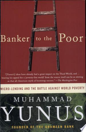 Download Banker To The Poor Free Books - Reading Best Books For Free 2018