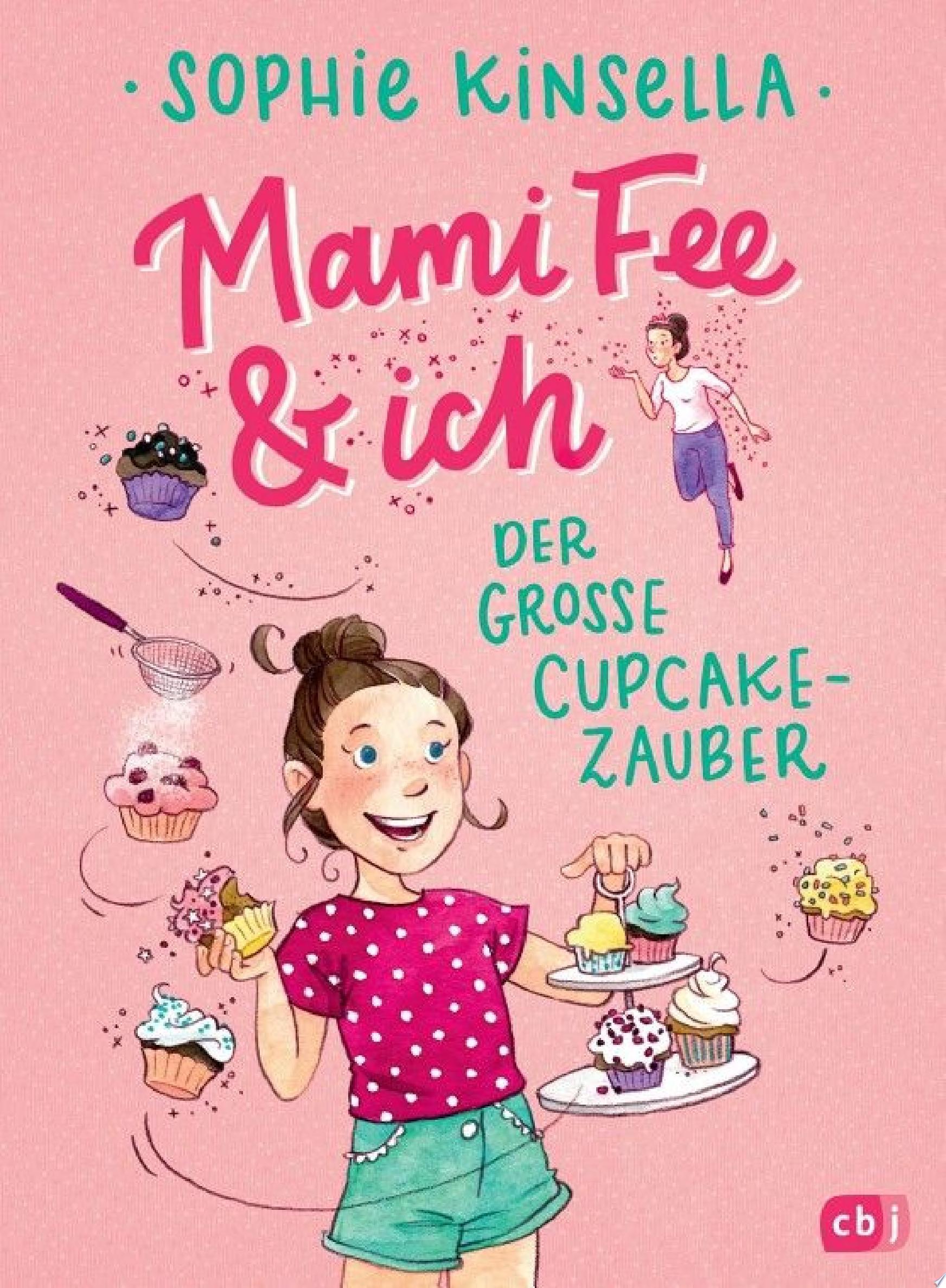 Mami Fee   ich   Der gro  e Cupcake Zauber