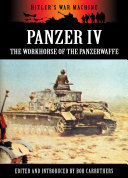 Panzer IV  The Workhorse of the Panzerwaffe