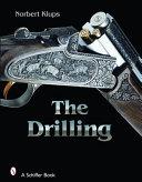 The Drilling Gun