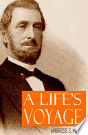 A Life s Voyage  Abridged  Annotated